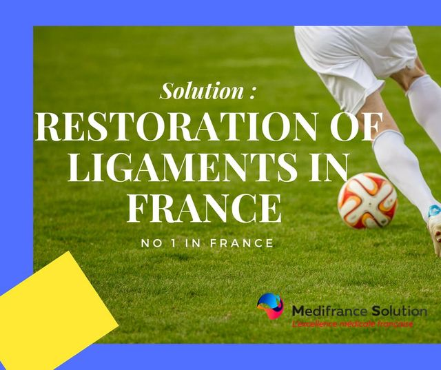 Restoration of ligaments in France
