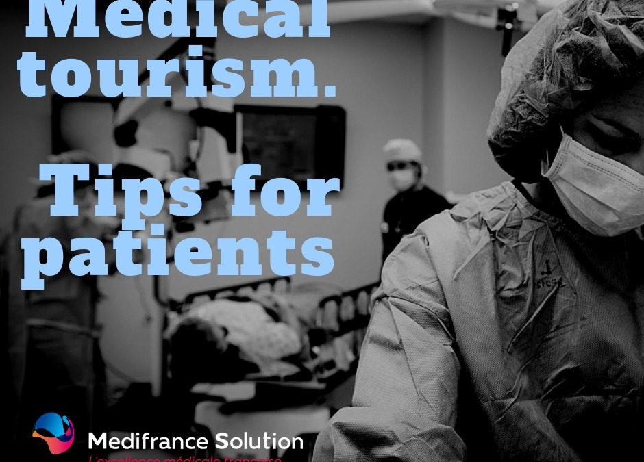 Medical tourism. Tips for patients.